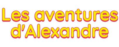 Les aventures d'Alexandre